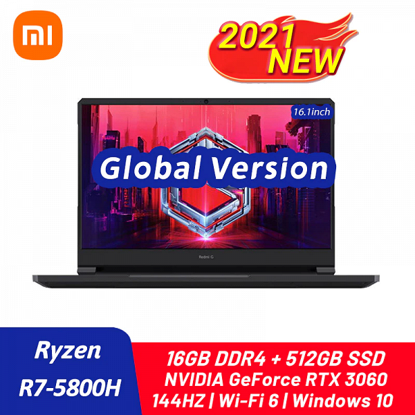 144Hz, Ryzen 7 5800H and full-featured GeForce RTX 3060. Xiaomi's most powerful gaming laptop, Redmi G 2021, available to order worldwide